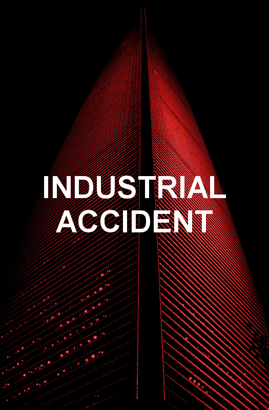 INDUSTRIAL ACCIDENT